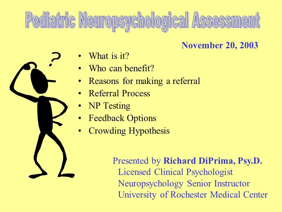 Pediatric Neuropsychological Assessment