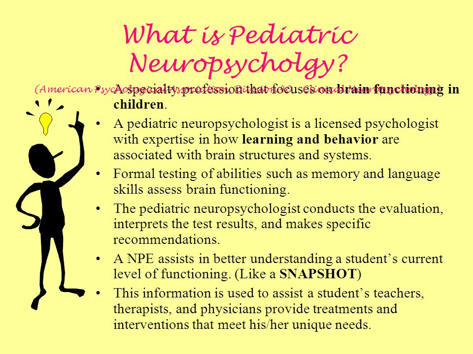 What is Pediatric Neuropsycholgy