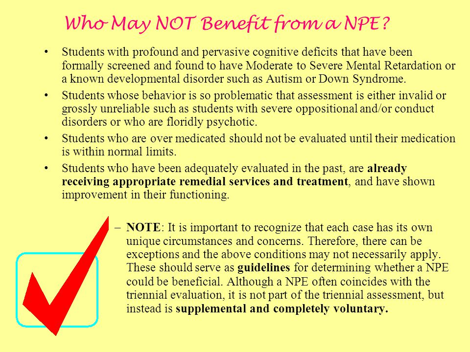 Who May NOT Benefit from a NPE