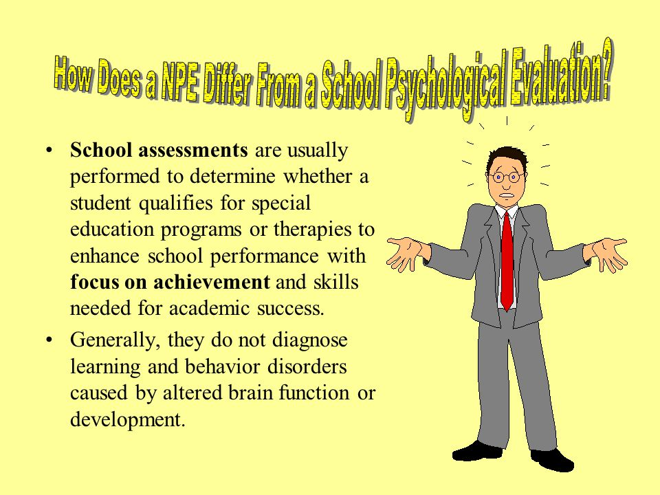 How Does a NPE Differ From a School Psychological Evaluation