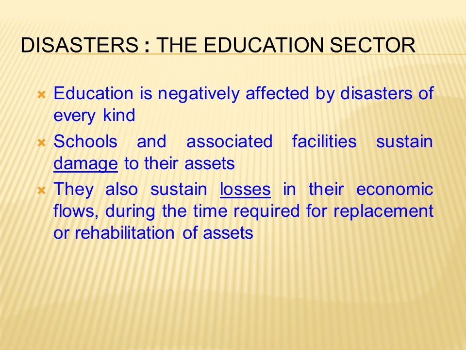 Disasters : the Education Sector