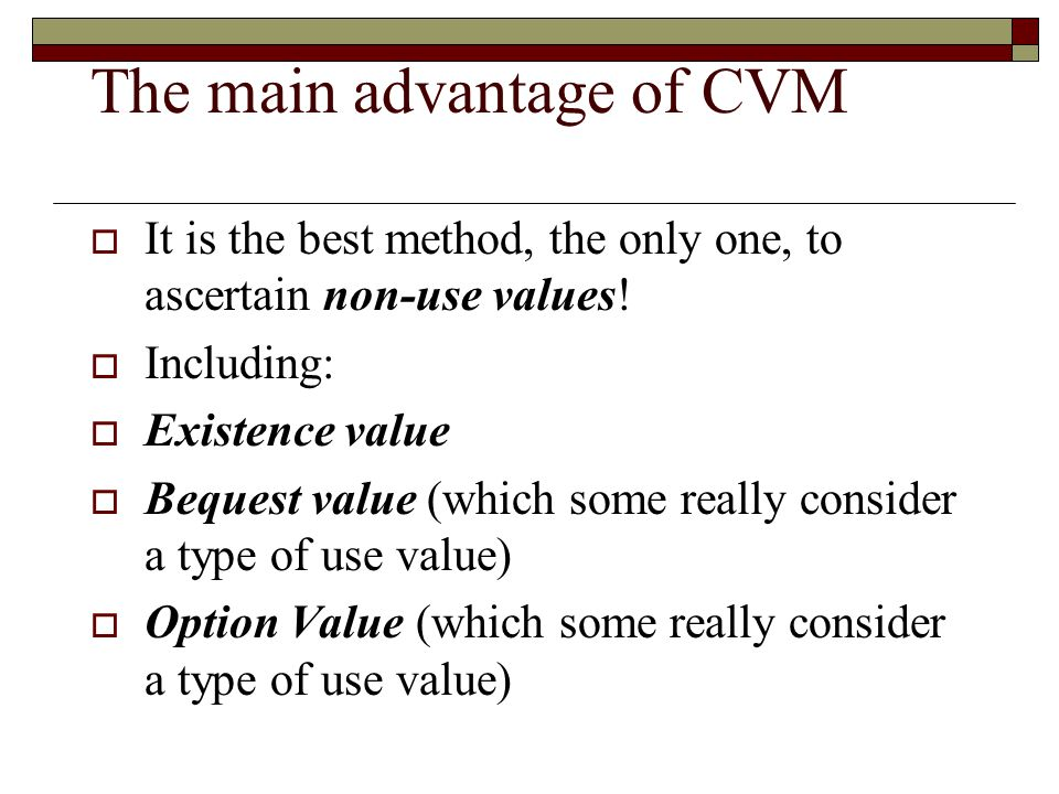 The main advantage of CVM
