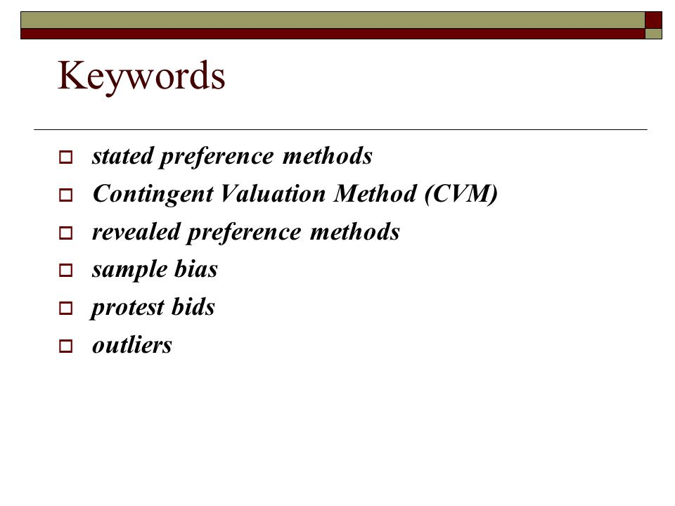 Keywords stated preference methods Contingent Valuation Method (CVM)