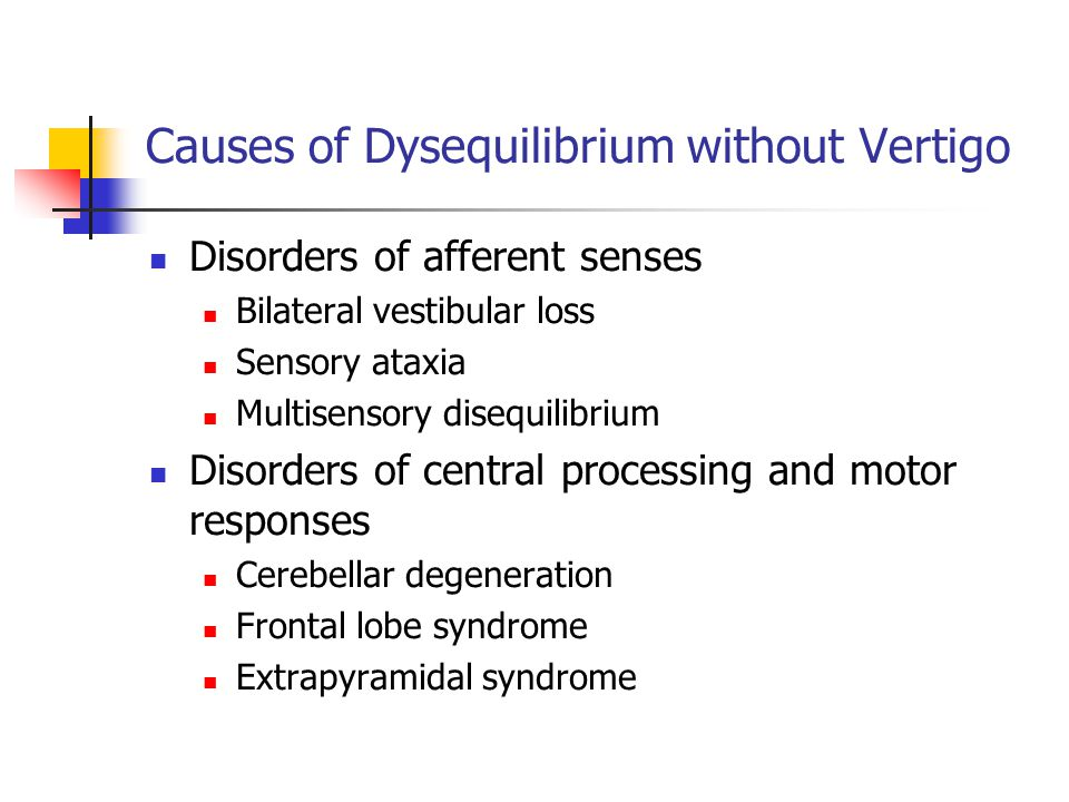 Causes of Dysequilibrium without Vertigo