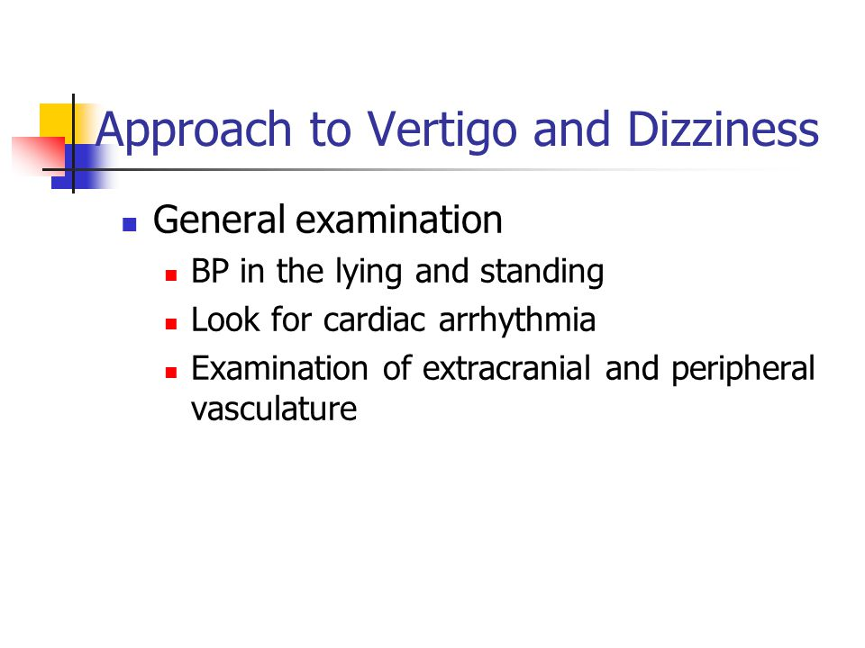 Approach to Vertigo and Dizziness