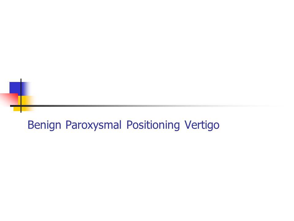 Benign Paroxysmal Positioning Vertigo