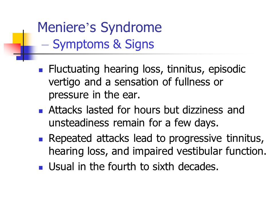 Meniere's Syndrome – Symptoms & Signs