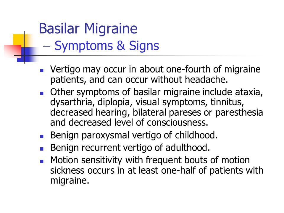 Basilar Migraine – Symptoms & Signs