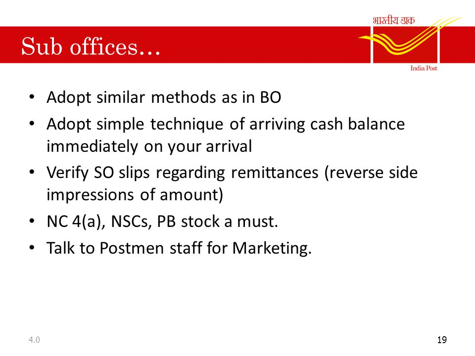 Sub offices… Adopt similar methods as in BO