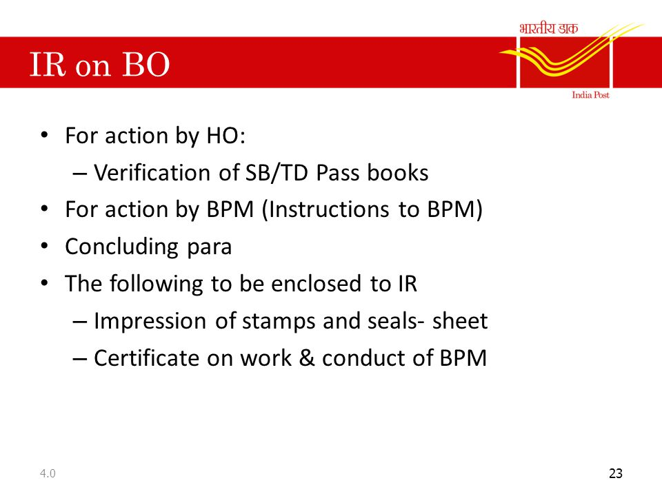IR on BO For action by HO: Verification of SB/TD Pass books