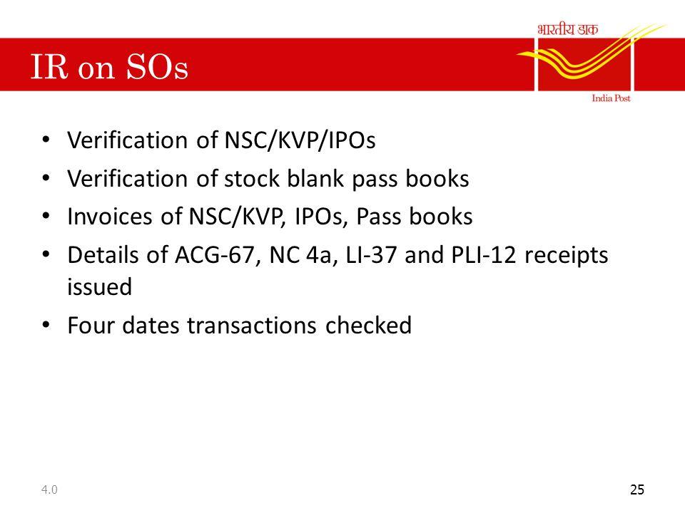 IR on SOs Verification of NSC/KVP/IPOs