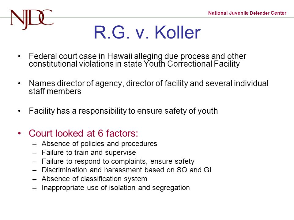 R.G. v. Koller Court looked at 6 factors: