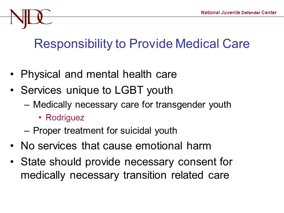 Responsibility to Provide Medical Care