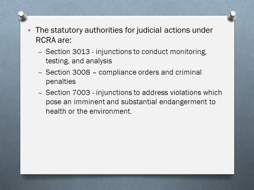 The statutory authorities for judicial actions under RCRA are: