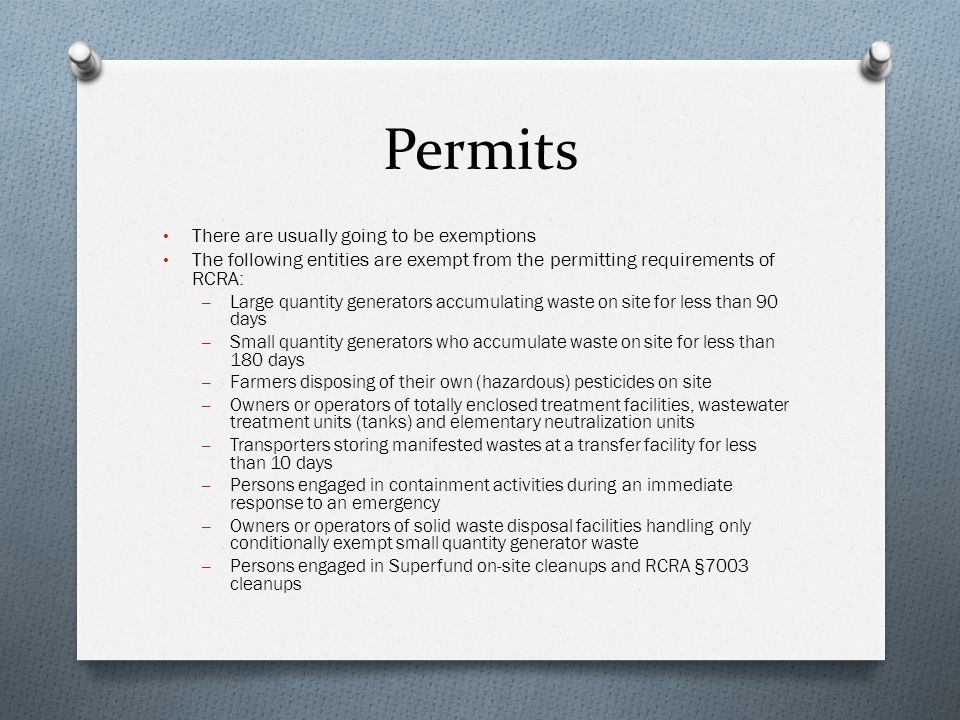 Permits There are usually going to be exemptions
