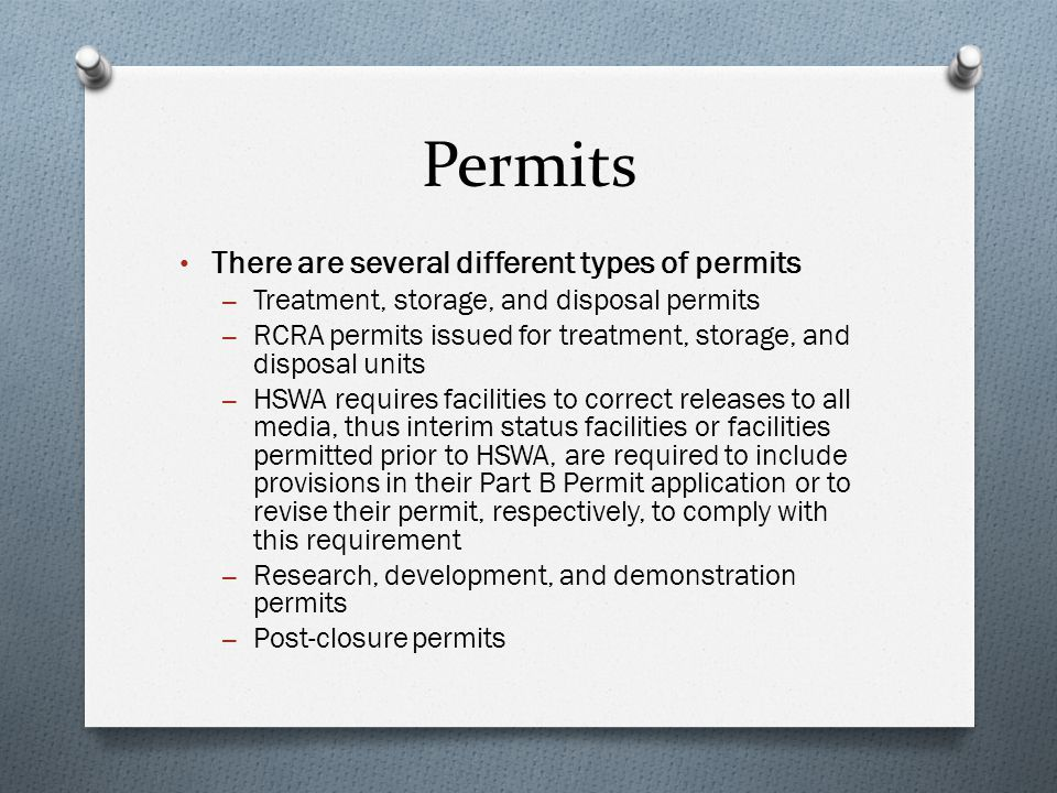 Permits There are several different types of permits