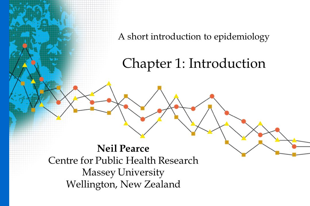 A short introduction to epidemiology Chapter 1: Introduction