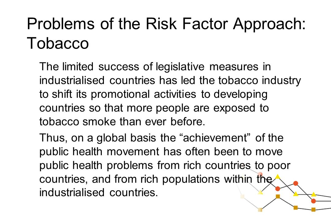 Problems of the Risk Factor Approach: Tobacco