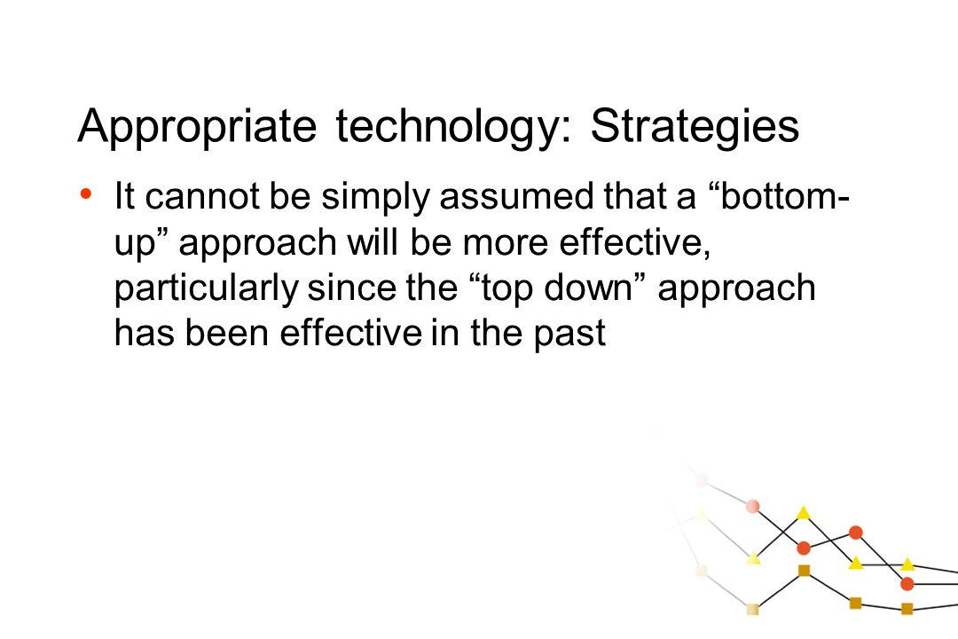 Appropriate technology: Strategies