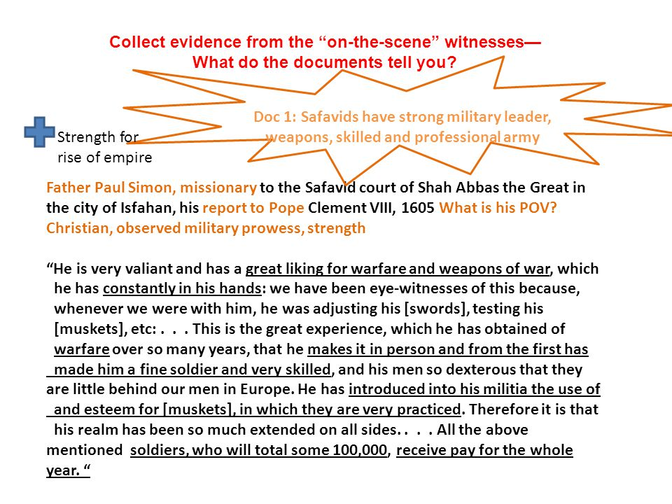Collect evidence from the on-the-scene witnesses— What do the documents tell you