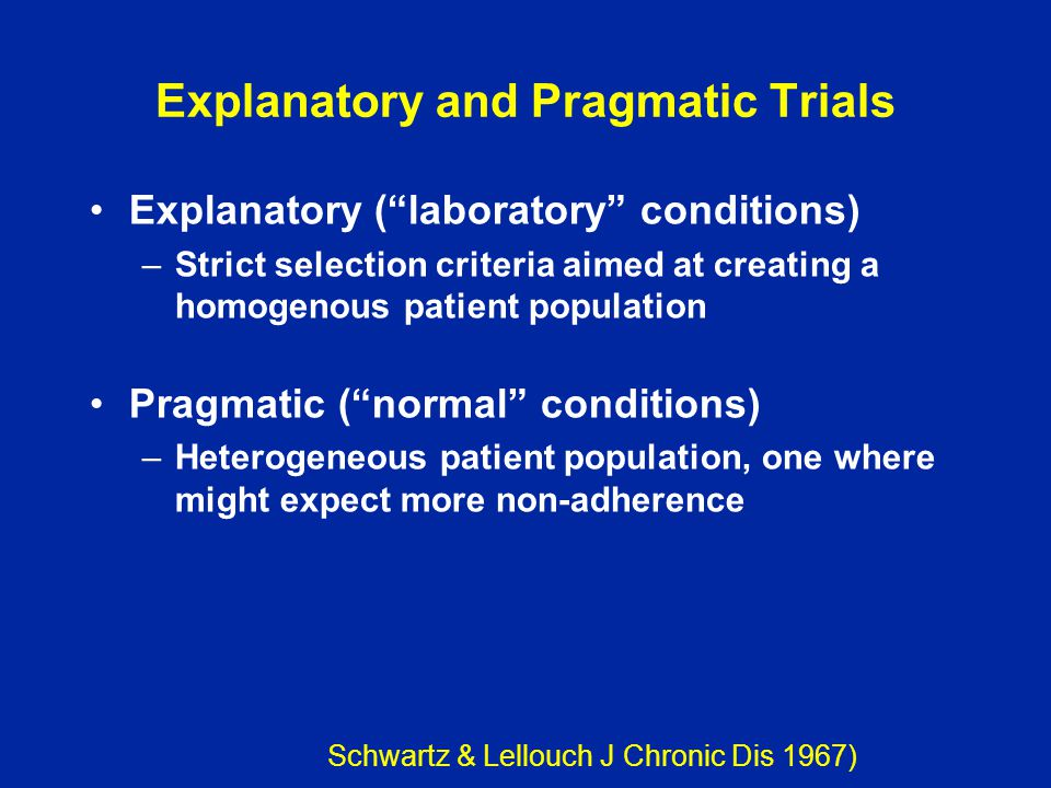 Explanatory and Pragmatic Trials