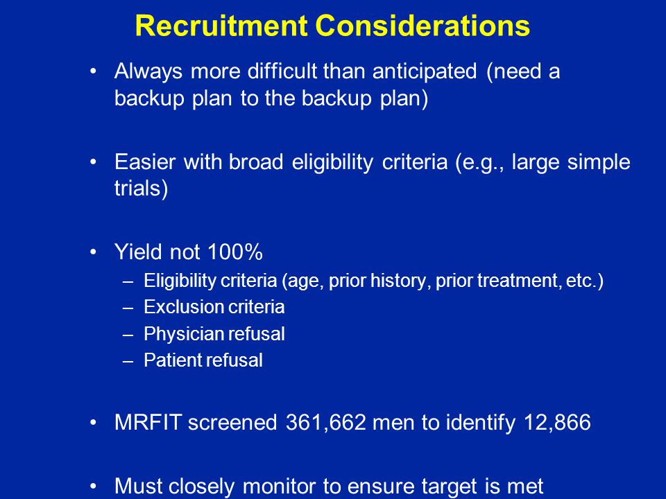 Recruitment Considerations