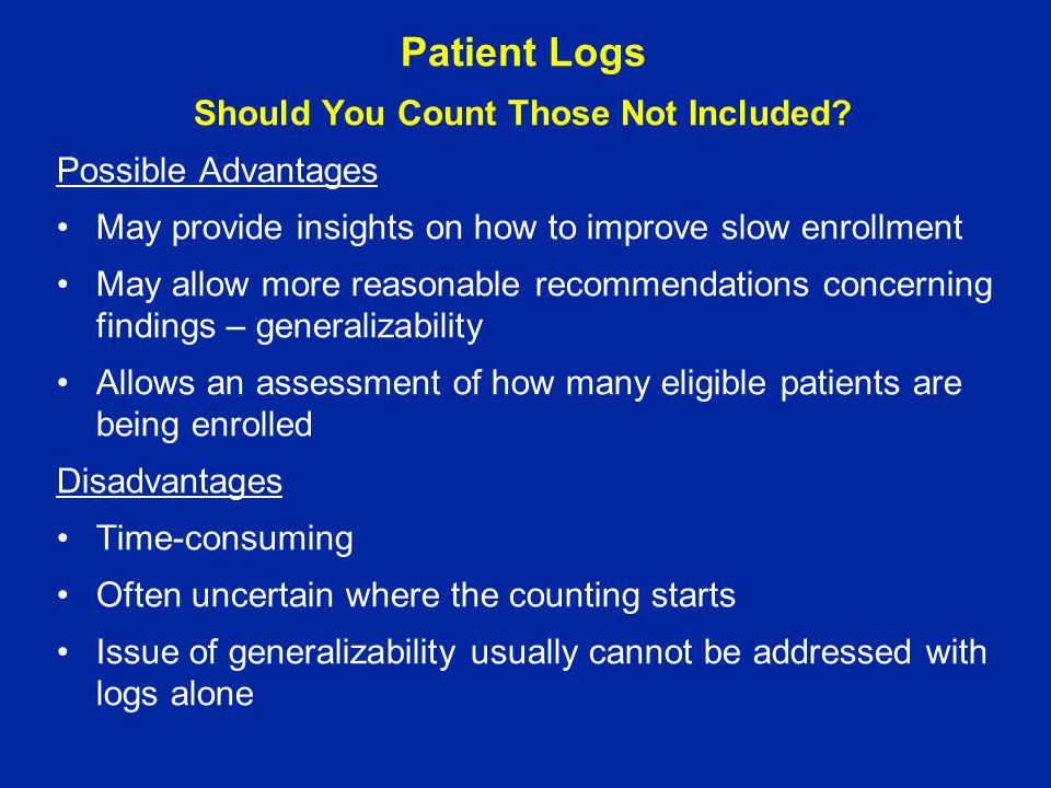 Patient Logs Should You Count Those Not Included