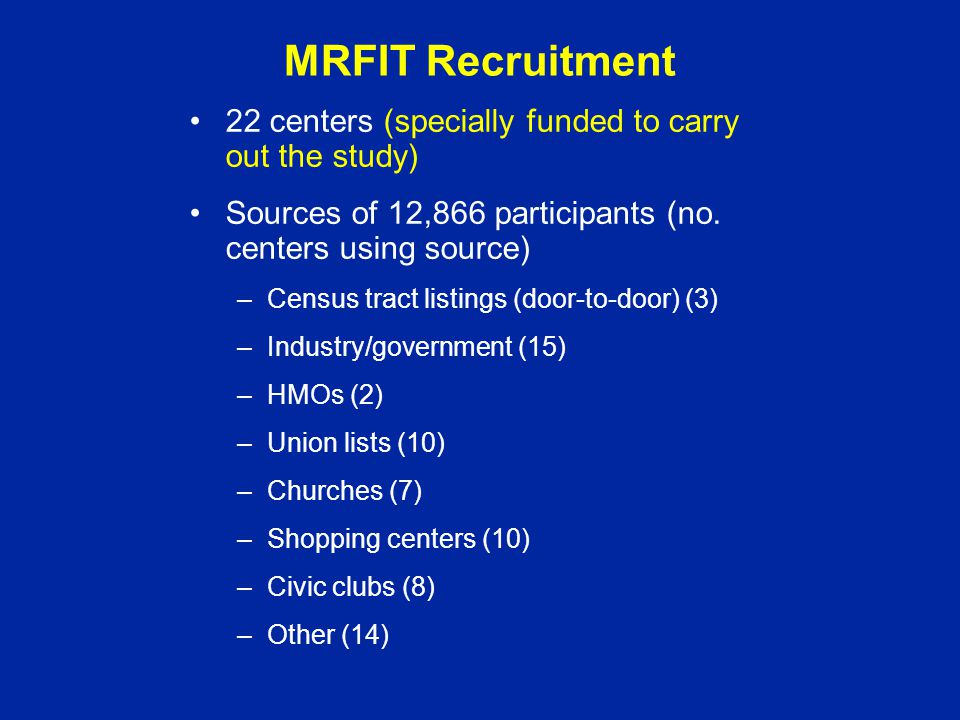 MRFIT Recruitment 22 centers (specially funded to carry out the study)