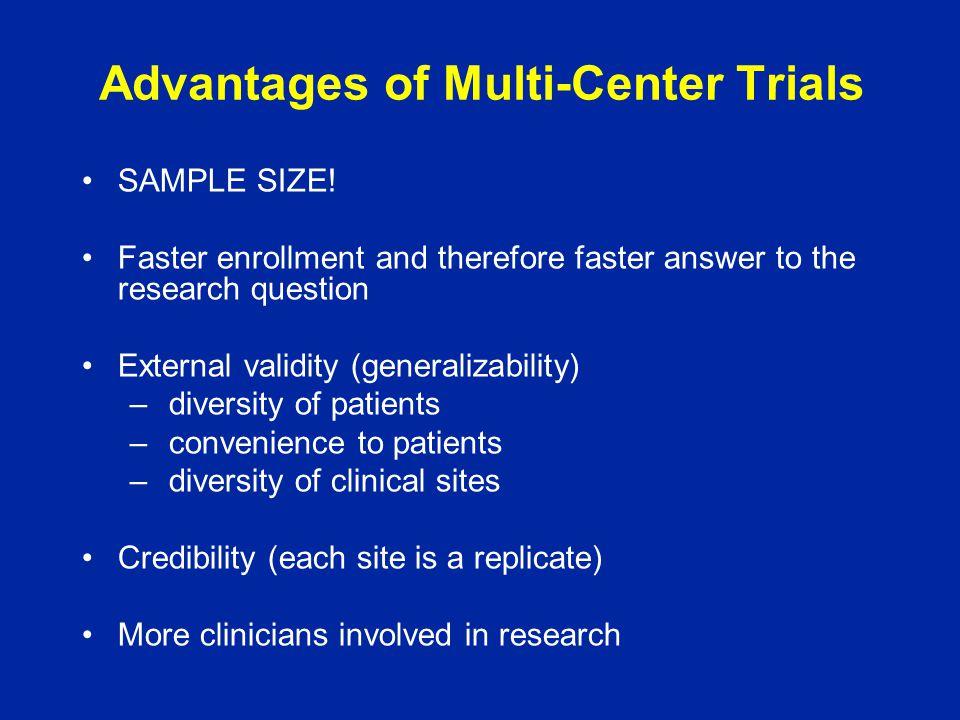 Advantages of Multi-Center Trials