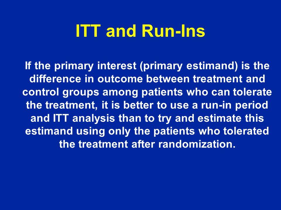 ITT and Run-Ins