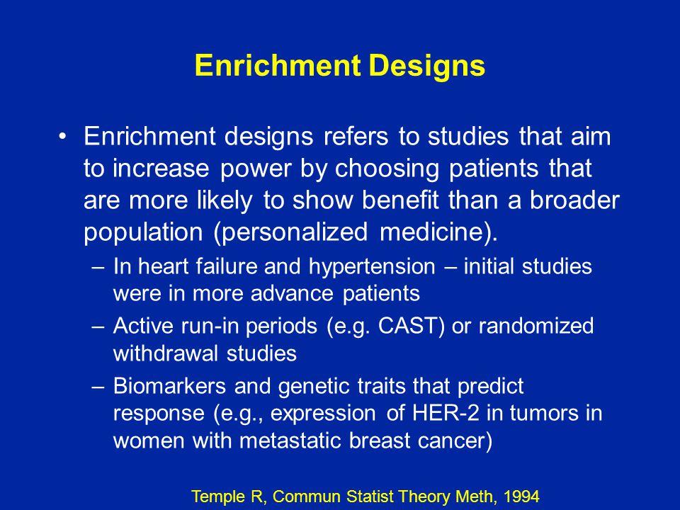 Enrichment Designs