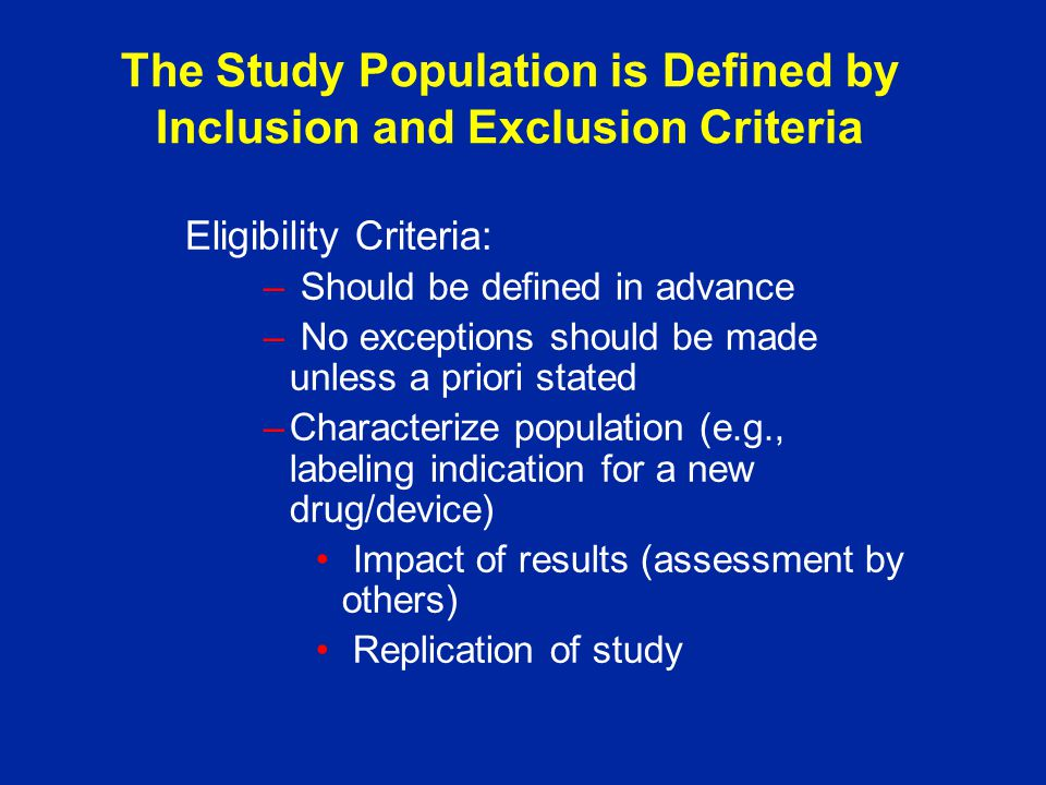 The Study Population is Defined by Inclusion and Exclusion Criteria