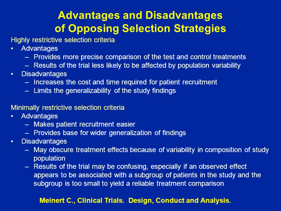 Advantages and Disadvantages of Opposing Selection Strategies