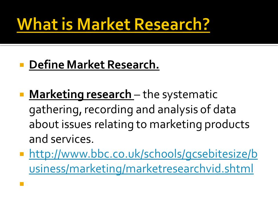 MARKET RESEARCH Defined for English Language Learners