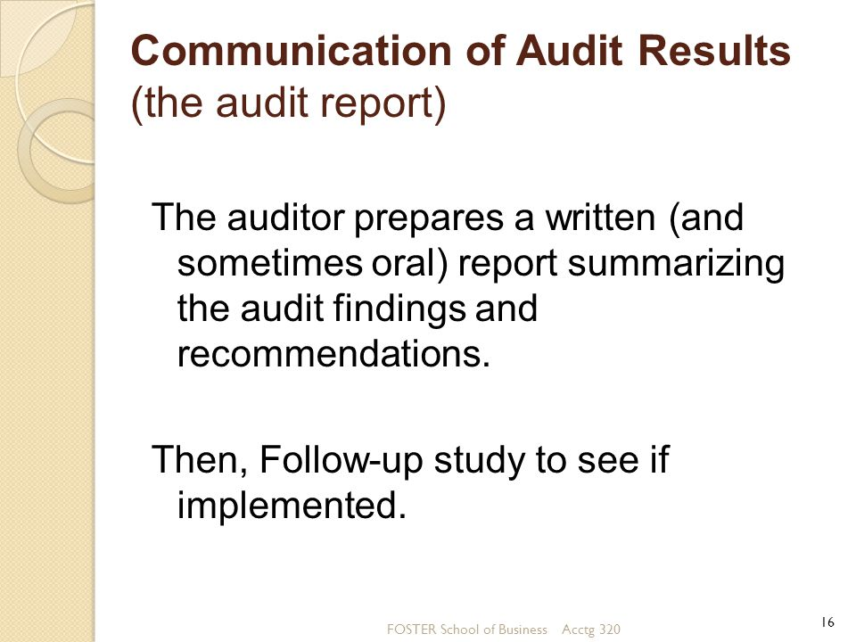 Communication of Audit Results (the audit report)