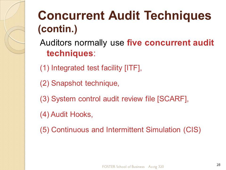 Concurrent Audit Techniques (contin.)