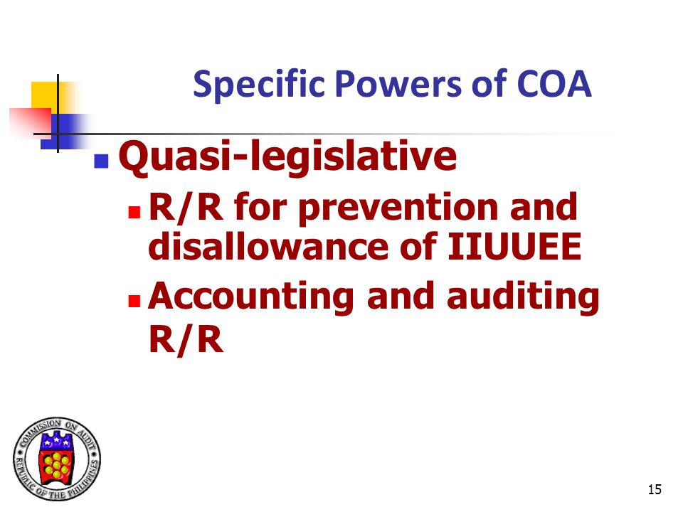 Specific Powers of COA Quasi-legislative