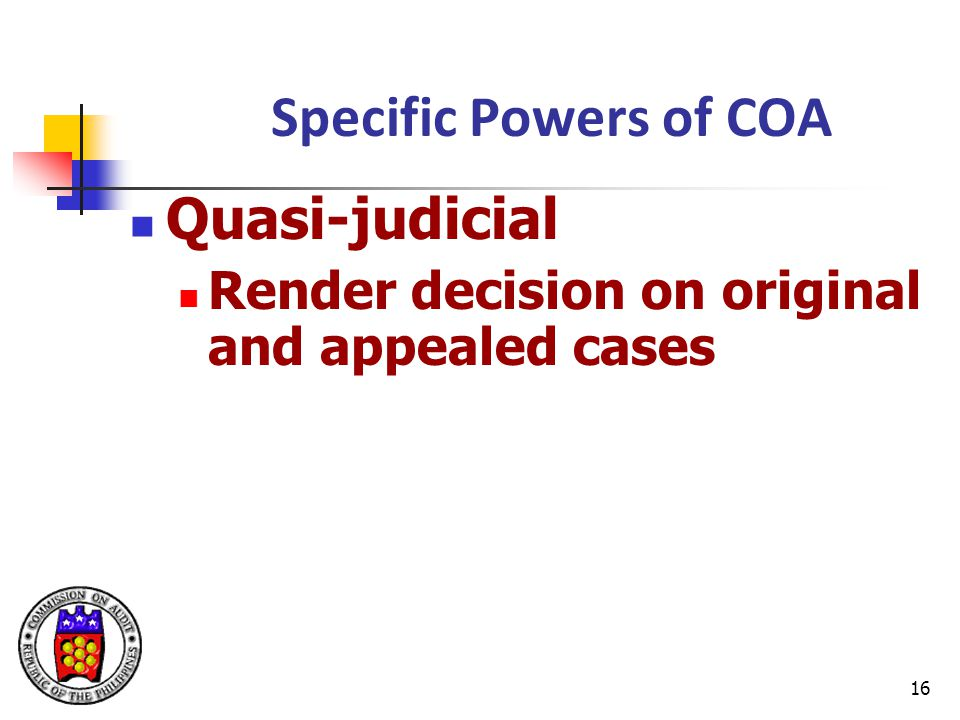 Specific Powers of COA Quasi-judicial