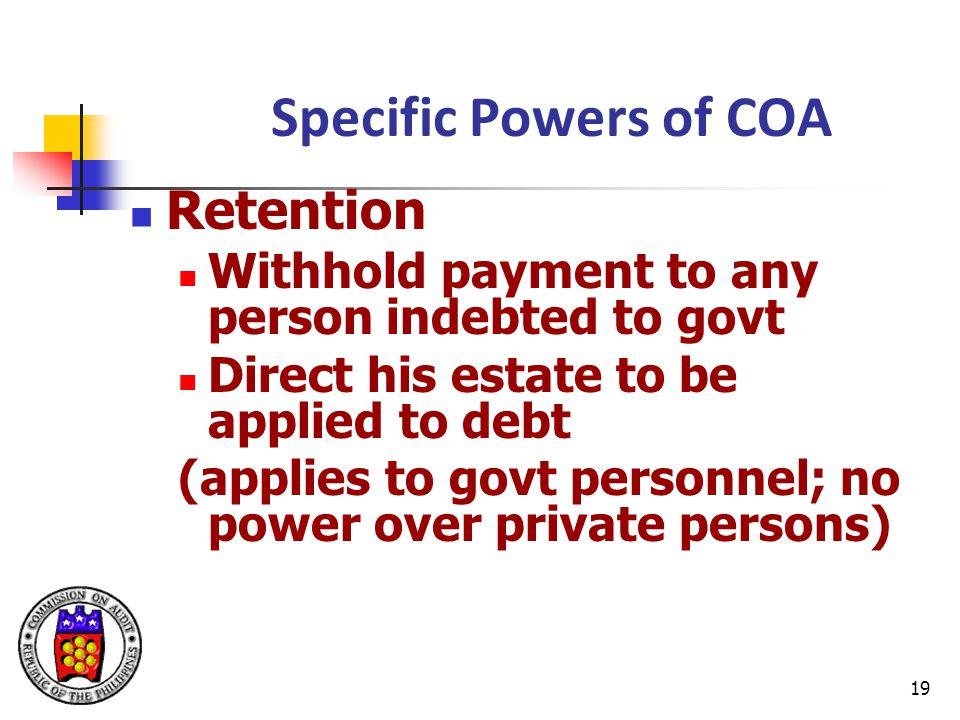 Specific Powers of COA Retention
