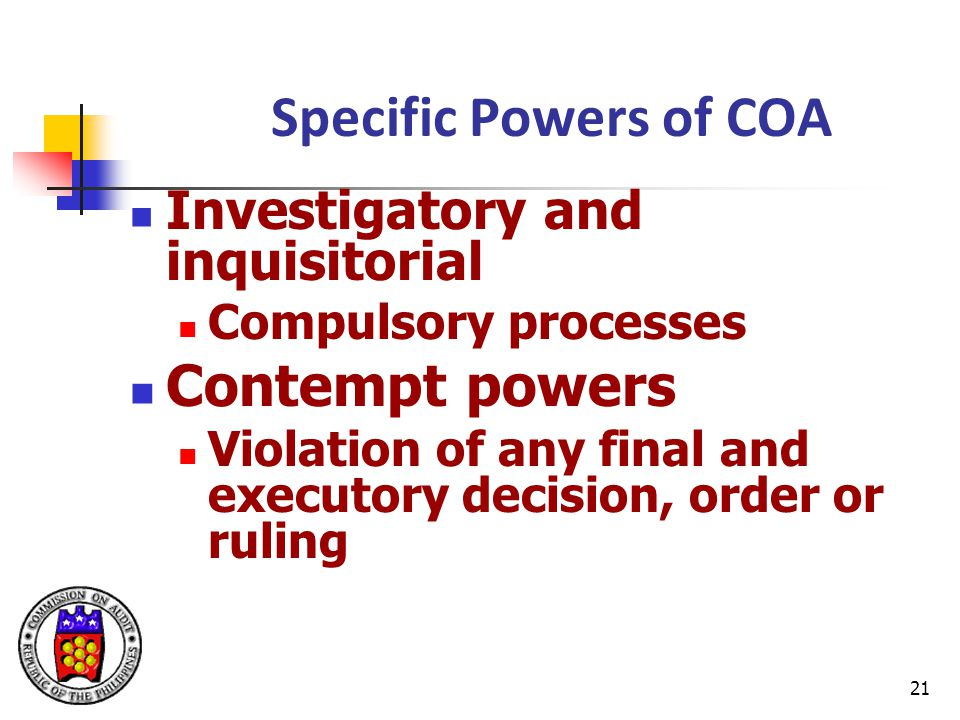 Specific Powers of COA Contempt powers Investigatory and inquisitorial
