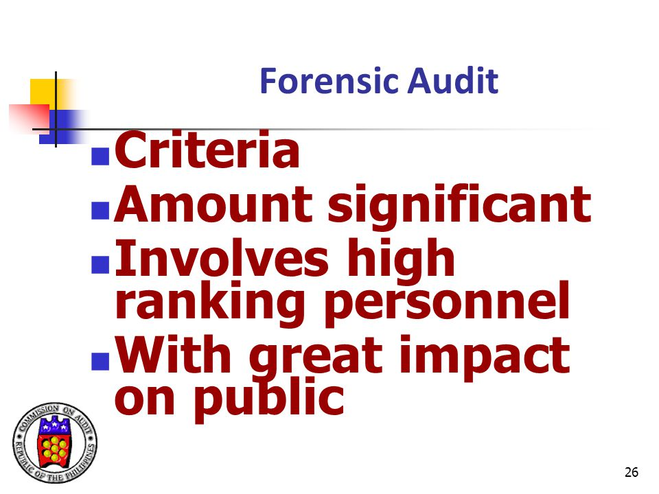 Involves high ranking personnel With great impact on public