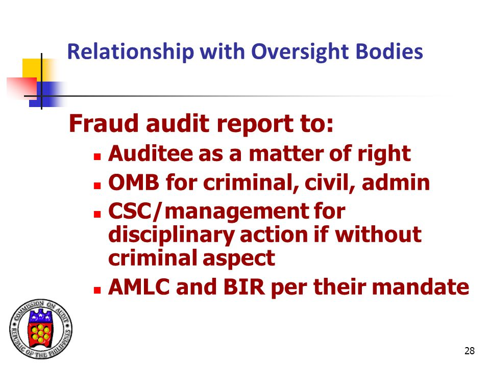 Relationship with Oversight Bodies