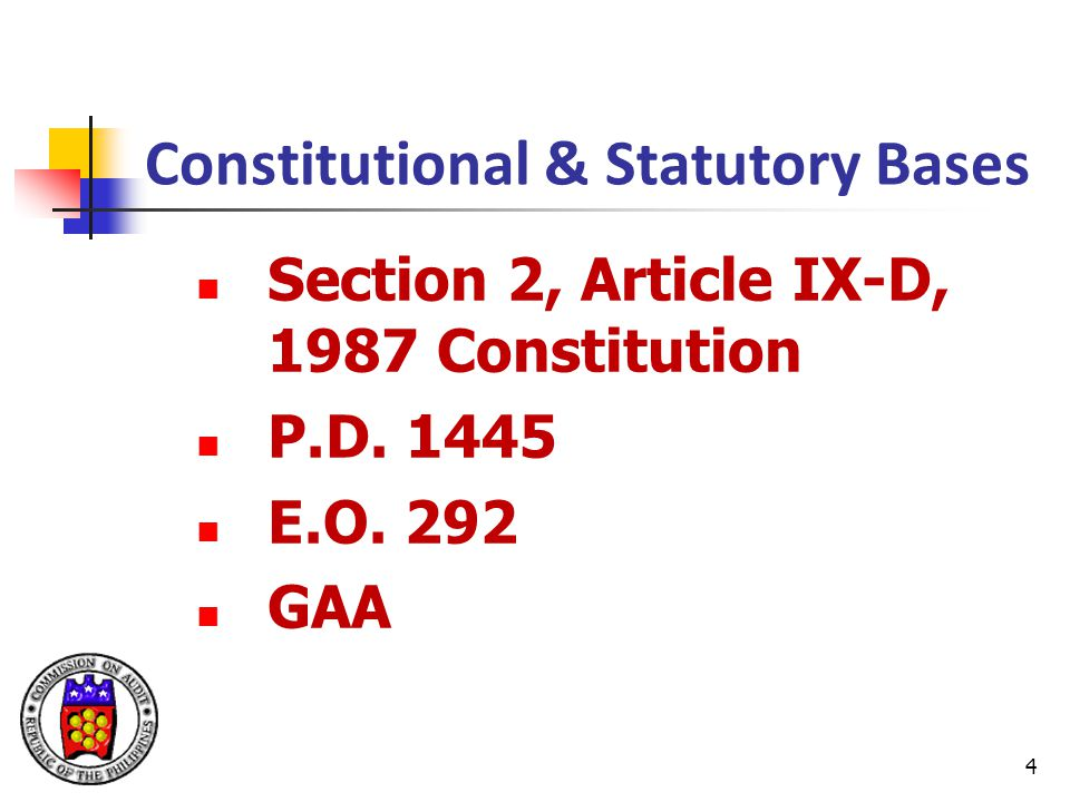 Constitutional & Statutory Bases