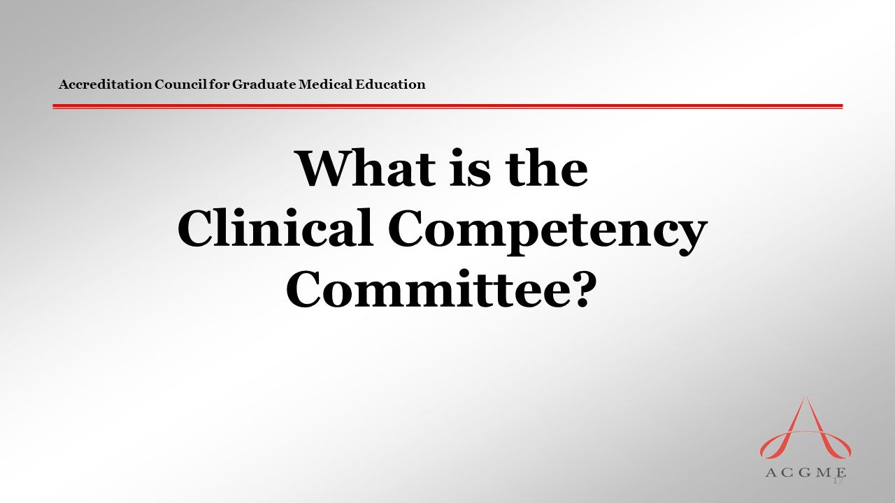 What is the Clinical Competency Committee