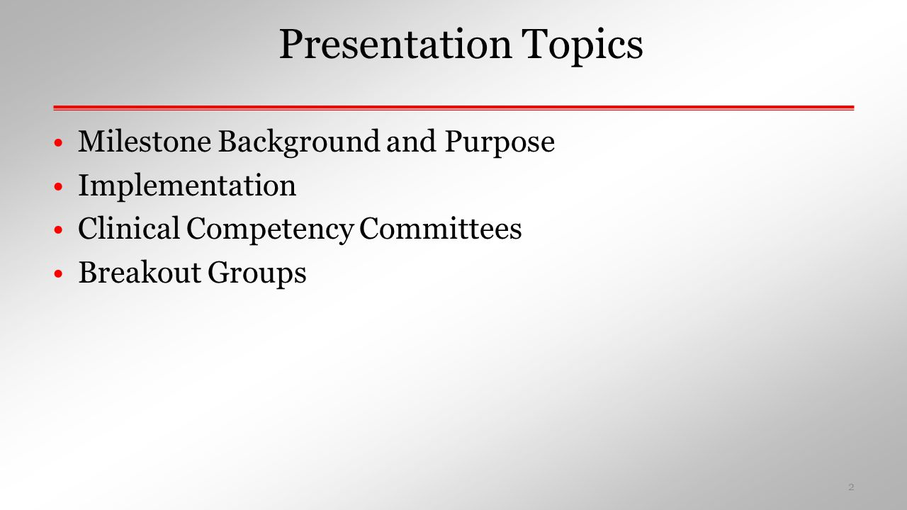Presentation Topics Milestone Background and Purpose Implementation