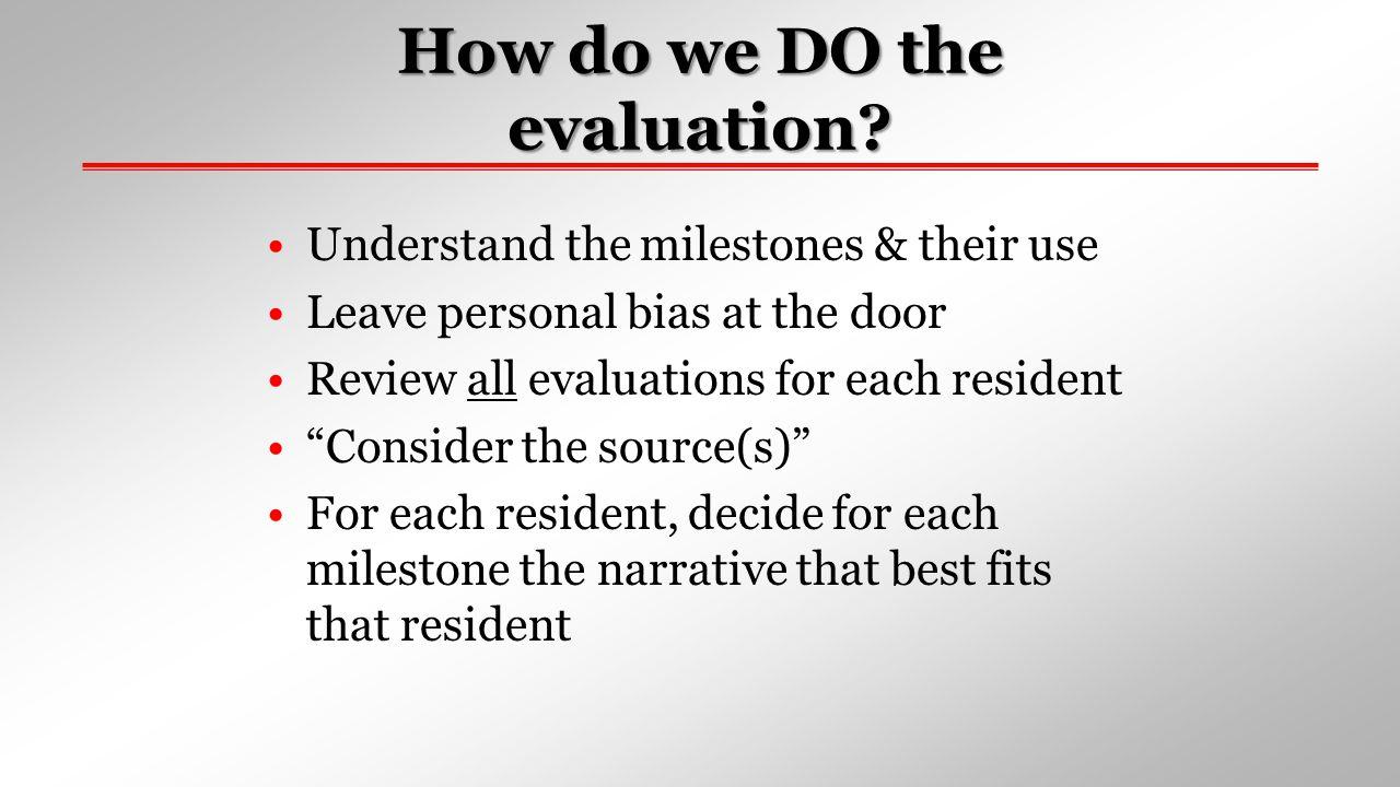 How do we DO the evaluation