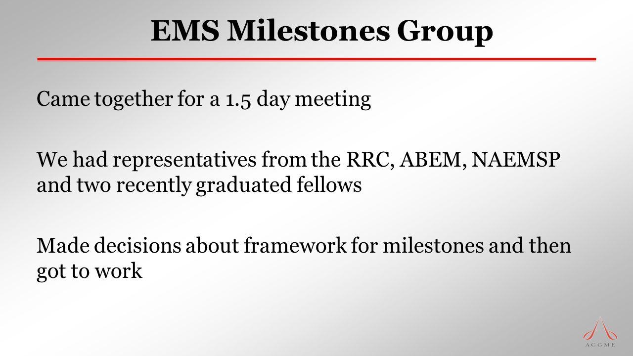 EMS Milestones Group