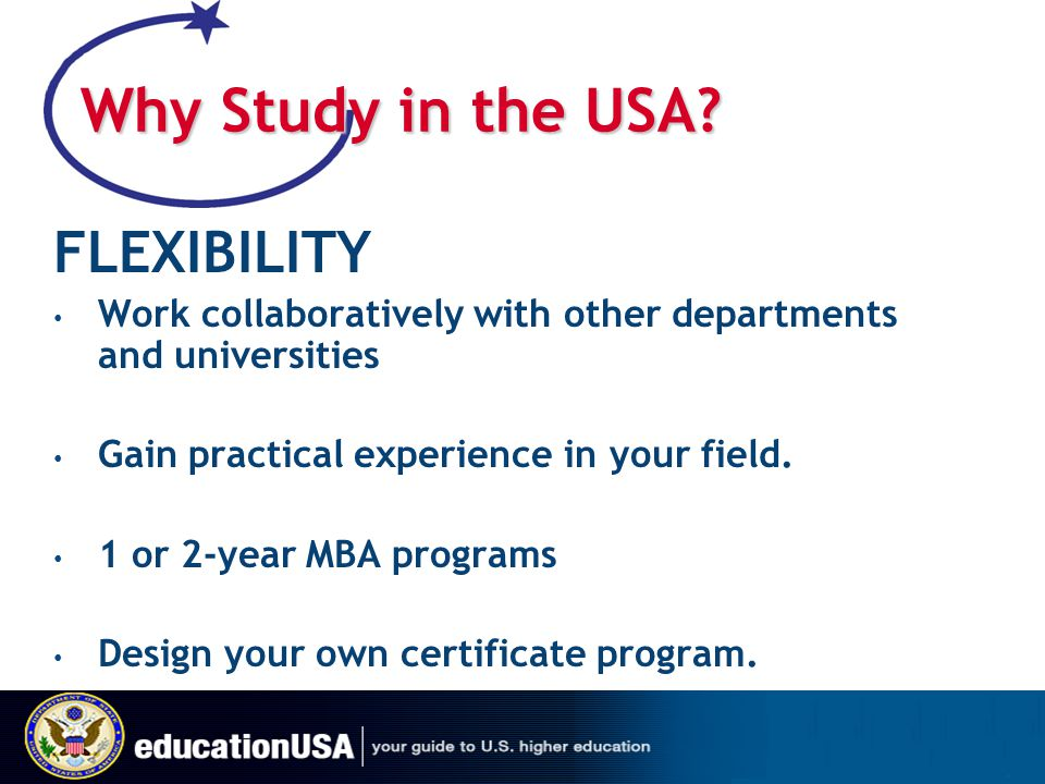 Why Study in the USA FLEXIBILITY