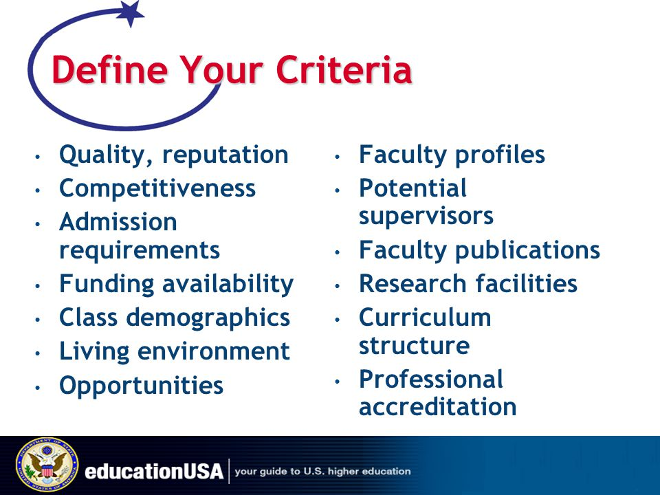 Define Your Criteria Quality, reputation Competitiveness