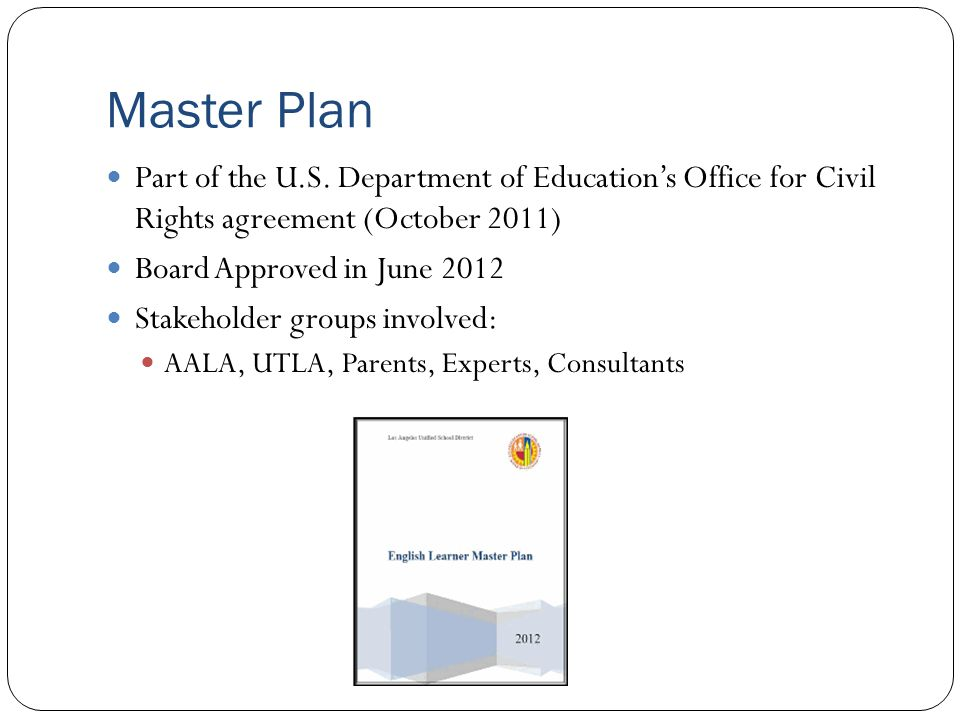 Master Plan Part of the U.S. Department of Education's Office for Civil Rights agreement (October 2011)